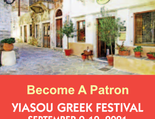 Become A Patron Of The 2021 Yiasou Greek Festival